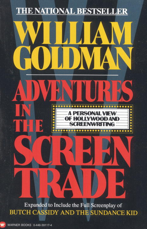 Adventures in Screen Writing By Goldman, William